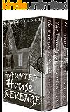 Haunted House Revenge: 3 Book Haunted House Box Set
