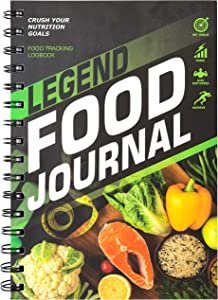 Legend Food Journal - Daily Diet Diary, Food and Meal Planner for Wellness & Weight Loss, Calorie and Nutrition Tracker for Reaching Health, Fitness & Weight Goals, Lasts 4+ Months, A5