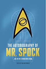The Autobiography of Mr. Spock Kindle Edition