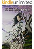 Debts of the Past (Tales of Old Tianxia Book 2)