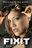 Fixit (Fixit Adventures Book 1)