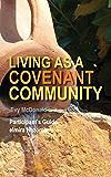 Living as a Covenant Community: United Methodist Women Spiritual Growth Study 2017
