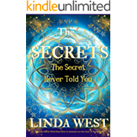 Secrets The Secret Never Told You;Law of Attraction for Instant Manifestation Miracles: Secrets Never Told on How to Use…