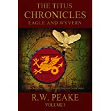 The Titus Chronicles: Eagle and Wyvern