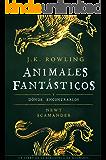 Animales fantásticos y dónde encontrarlos (Un libro de la biblioteca de Hogwarts)