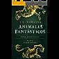 Animales fantásticos y dónde encontrarlos (Un libro de la biblioteca de Hogwarts nº 1)