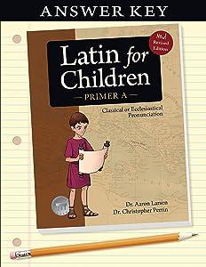 Latin for Children, Primer A Key (Latin for Children) (Latin for Childred)