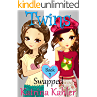 Books for Girls - TWINS : Book 1: Swapped!