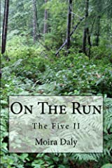 On the Run (The Five Book 2) Kindle Edition