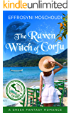 The Raven Witch of Corfu: episode 4: A Greek witches paranormal romance series set in Corfu island Greece (The Raven Witch of Corfu series)