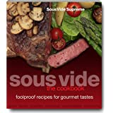 Sous Vide The Cookbook
