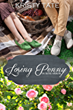 Losing Penny: A Rose Arbor Romance (Rose Arbor series Book 3)