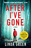 After I've Gone: A gripping and emotional read from the bestselling author