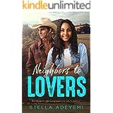 Neighbors To Lovers: BWWM, Cowboy, Billionaire Romance (Denver Billionaires Book 10)