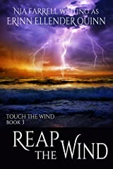 Reap the Wind: Touch the Wind Book 3 Kindle Edition