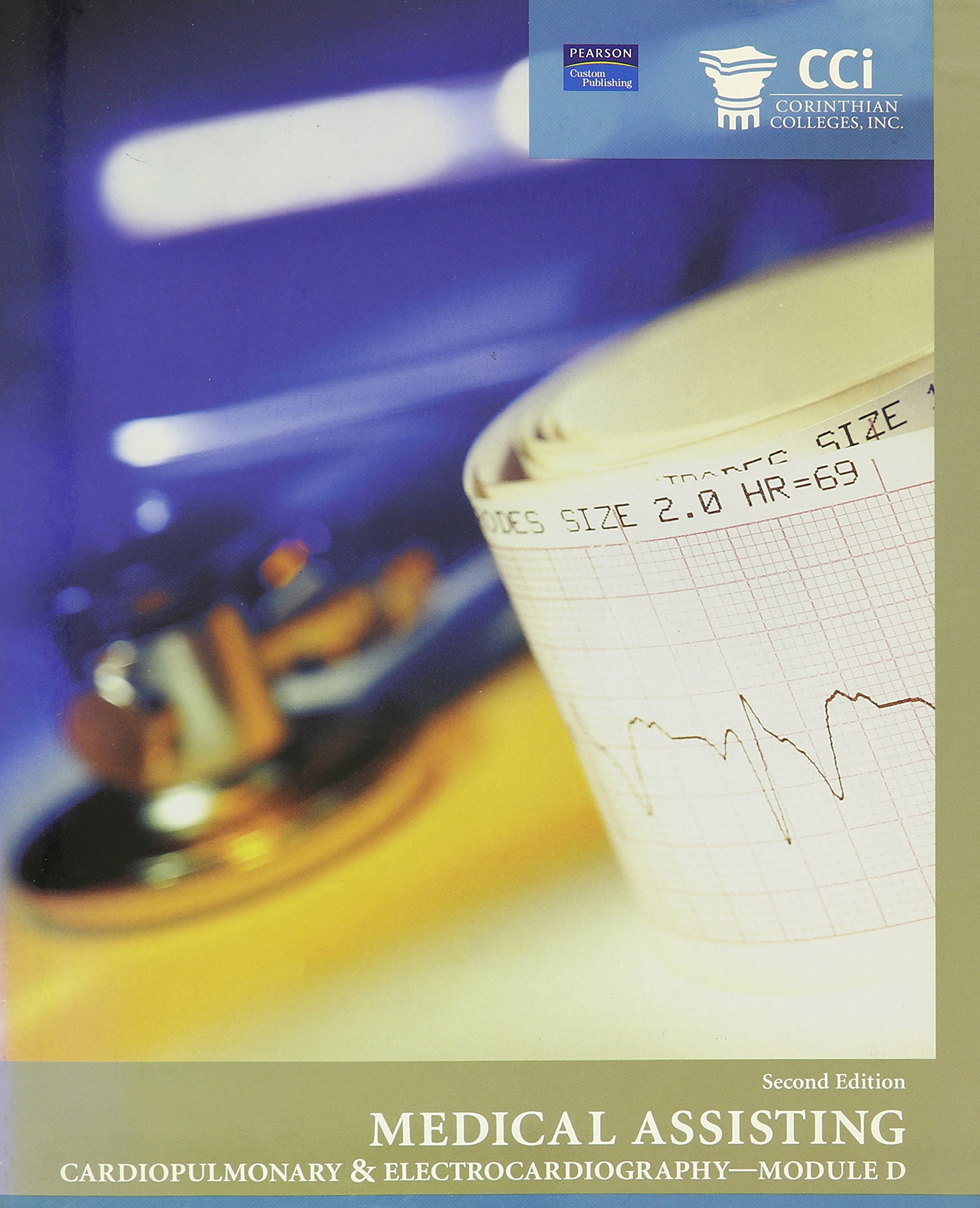 Cardiopulminary & Electrocardiography - Module D (Medical Assisting) pdf epub