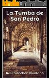 La Tumba de San Pedro: ¿Qué hallaron en 1953 los Franciscanos de Tierra Santa?