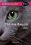 BiblioLycée - Thérèse Raquin (Zola)