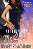 Falling for Mr. Right (Falling for Mr. Wrong Book 5)