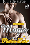 Passion's Magic (The Doms of Passion Lake Book 5) (English Edition)