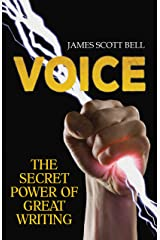 VOICE: The Secret Power of Great Writing (Bell on Writing Book 6) Kindle Edition