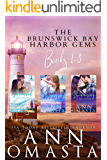 Brunswick Bay Harbor Gems (Books 1 - 3): Shattered Diamonds, Shining Pearls, and Shimmering Emeralds: A binge-worthy small-town Maine contemporary romance series