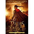 Paths of Malice (The Venatrix Chronicles Book 3)