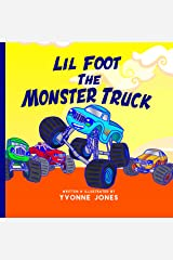 Lil Foot The Monster Truck Kindle Edition