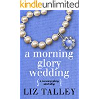 A Morning Glory Wedding: A Morning Glory short