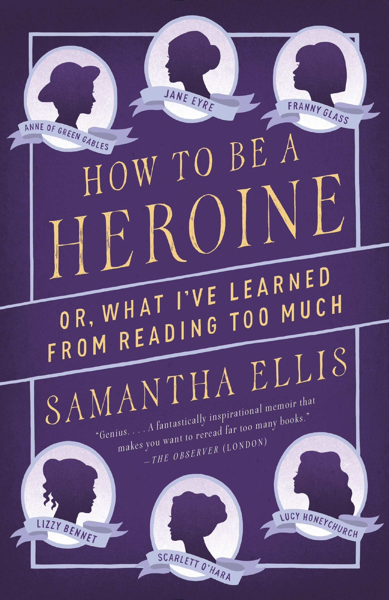 2c346e384c47 How to Be a Heroine  Or