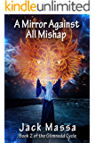 A Mirror Against All Mishap (The Glimnodd Cycle Book 2)
