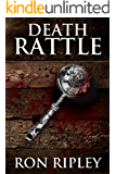 Death Rattle: Supernatural Horror with Scary Ghosts & Haunted Houses (Haunted Collection Series Book 9)