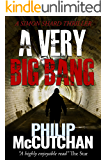 A Very Big Bang (Simon Shard Thriller Book 2)