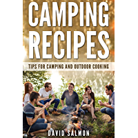 Camping Recipes: Tips for camping  and outdoor cooking (English Edition)