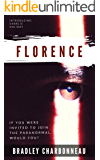 Florence: If you were invited to join the paranormal, would you? (Charlie Holiday Book 1)