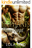 Elephants Never Forget: BBW Shapeshifter Romance (Safari Shifters Book 3)