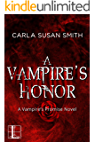 A Vampire's Honor (Vampire's Promise Book 3)