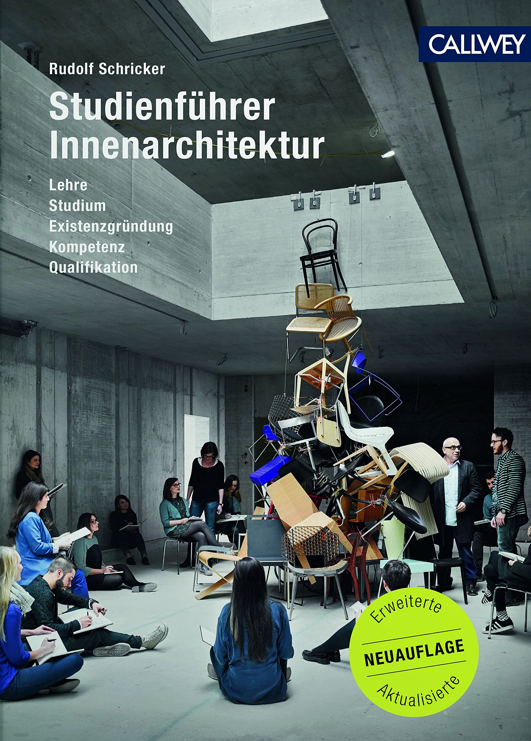 Innenarchitektur studium voraussetzungen  Studienführer Innenarchitektur: Lehre, Studium, Existenzgründung ...