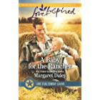 A Baby for the Rancher: A Fresh-Start Family Romance (Lone Star Cowboy League Book 6)