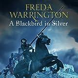 A Blackbird in Silver: Blackbird, Book 1