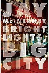 Bright Lights, Big City (Vintage Contemporaries) Paperback