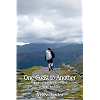 One Coast To Another: Following Wainwright's Coast to Coast Walk from St Bees to Robin Hood's Bay (English Edition)