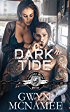 Dark Tide: (A Gritty Bad Boy Modern Pirate Romantic Suspense) (The Inland Seas Series Book 5)