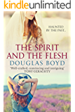 The Spirit and the Flesh