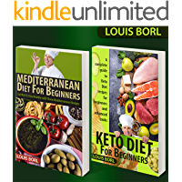 Mediterranean Diet For Beginners – Keto Diet for Beginners: COLLECTIONS 2 BOOKS  Mediterranean Diet For Beginners – Keto Diet for Beginners