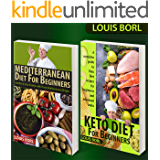 Mediterranean Diet For Beginners – Keto Diet for Beginners: COLLECTIONS 2 BOOKS  Mediterranean Diet For Beginners – Keto Diet for Beginners