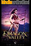 Dragon Valley: A Fantasy Romance (Riders of Dragon Valley Book 1)