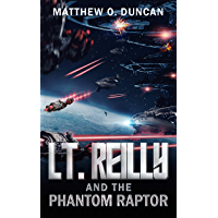Lt. Reilly and the Phantom Raptor