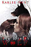 My Winter Wolf (Wolf Magic Book 1)