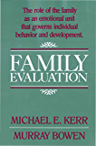Family Evaluation: An Approach Based on Bowen Theory